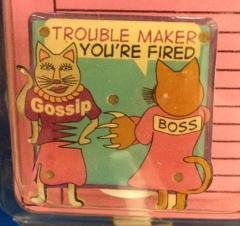 troublemaker-youre-fired-pin