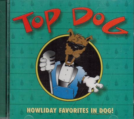 top-dog-howliday-favorites-in-dog-cd